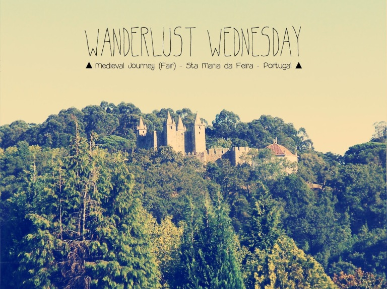 wanderlust wednesday feira medieval